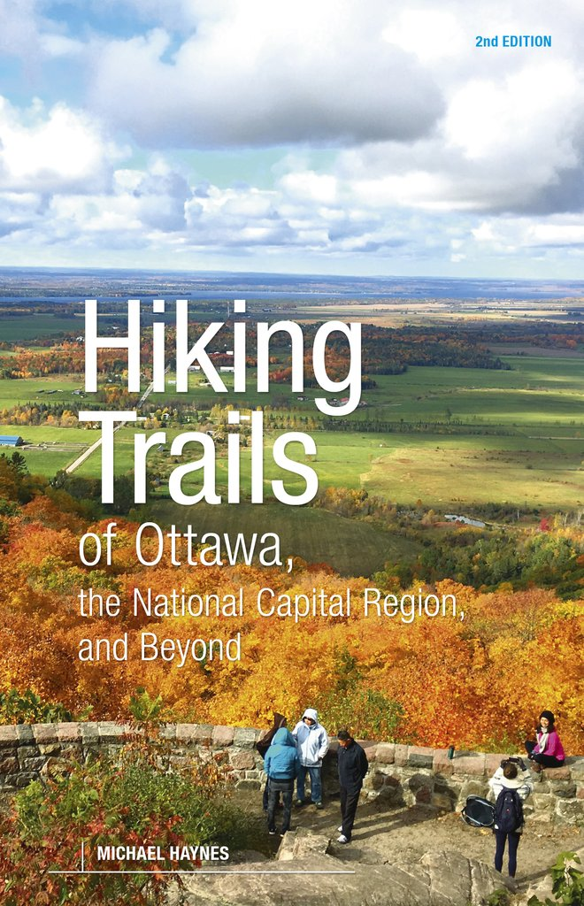 Hiking Trails of Ottawa, The National Capital Region and Beyond, 2nd Edition cover