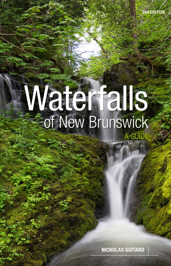 Waterfalls of New Brunswick: A Guide, 2nd Edition cover